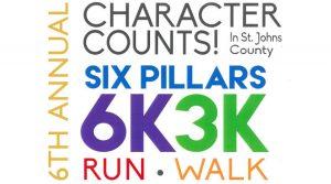 2018 CHARACTER COUNTS! 6 Pillars 6K/3K Run/Walk