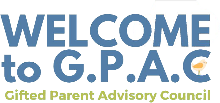 Welcome to G.P.A.C. - Gifted Parent Advisory Council