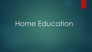 Home Education Presentation