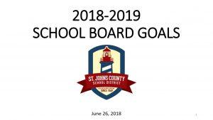 2018-2019 School Board Goals