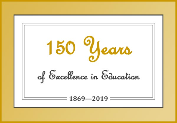 150 Years of Excellence in Education