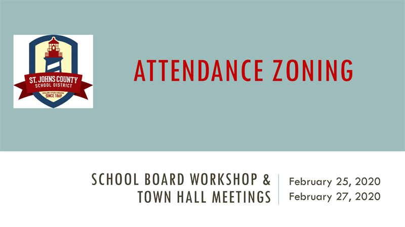 St Lucie County School Calendar 2021-2022 Attendance Zoning Presentation | St. Johns County School District