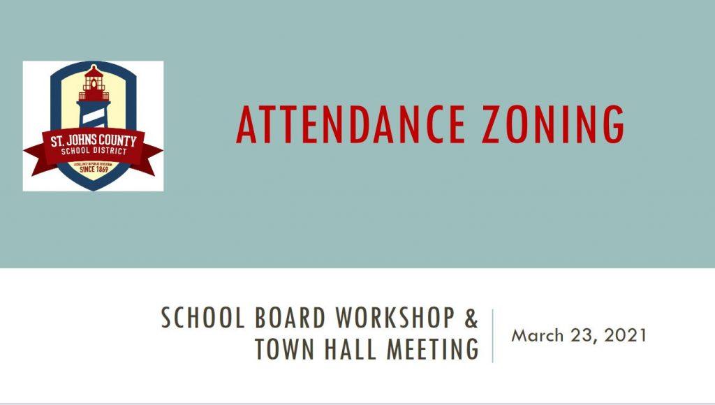School Board Workshop & Town Hall Meeting - Attendance Zoning Presentation - March 23, 2021