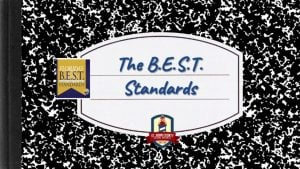 B.E.S.T. Standards Presentation