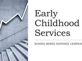 Early Childhood Services - School Based Distance Learning Schedule
