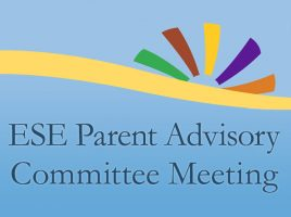 ESE Parent Advisory Committee Meeting