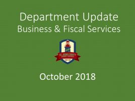 Business & Fiscal Services Department Update - October 2018
